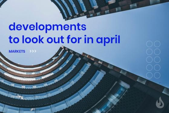 Crypto Developments To Look Out For In April