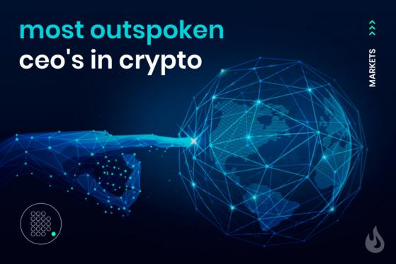 Crypto's Most Outspoken CEOs
