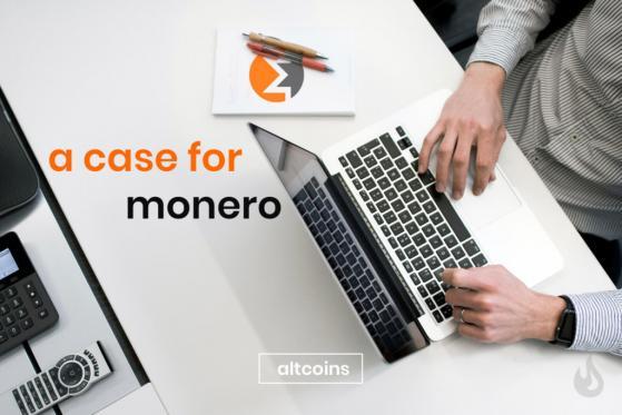 The Case For Monero