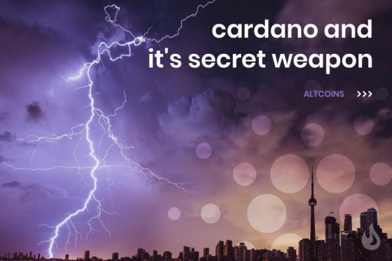 Cardano And It's Secret Weapon