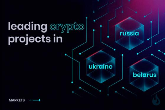 Leading Crypto Projects In Russia, Belarus and Ukraine