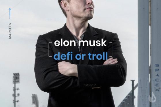 Elon Musk – DeFi Believer Or Troll?