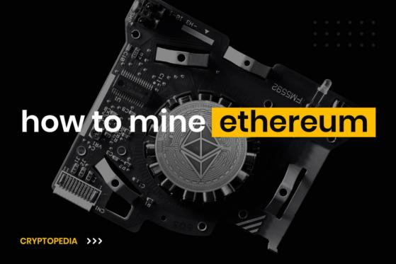 How To Mine Ethereum