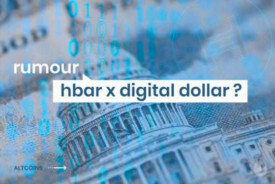 Rumor: Hedera (HBAR) Working On The Digital Dollar With The Central Bank?
