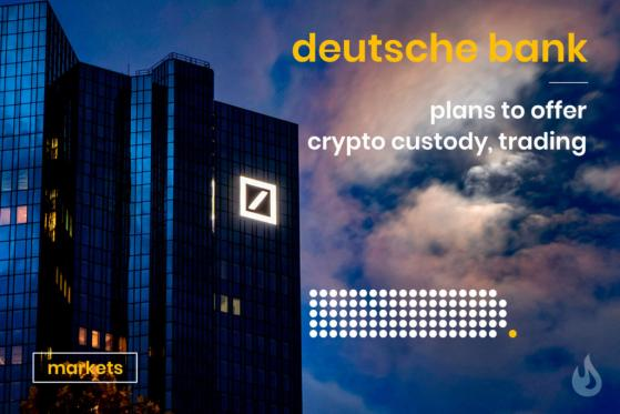Deutsche Bank to Offer Crypto Services