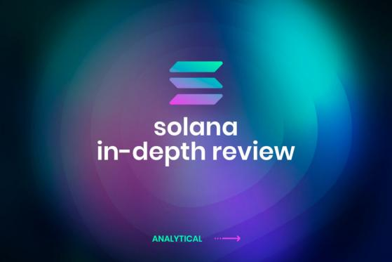 Solana: An In-Depth Review